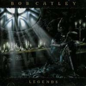 Bob Catley - Legends cover art