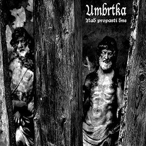 Umbrtka - Above the Abyss of a Day cover art