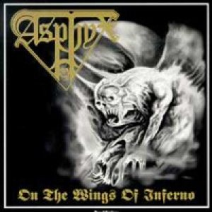 Asphyx - On the Wings of Inferno cover art