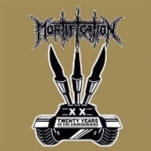 Mortification - Twenty Years in the Underground cover art