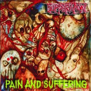 Suppuration - Pain and Suffering cover art