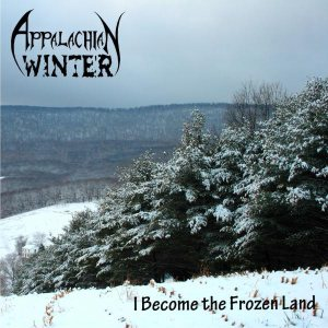 Appalachian Winter - I Become the Frozen Land cover art
