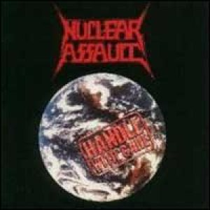 Nuclear Assault - Handle With Care cover art
