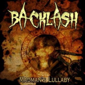 Backlash - Madman's Lullaby cover art