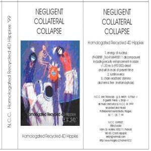 Negligent Collateral Collapse - Homologated Recycled 4D Hippies cover art