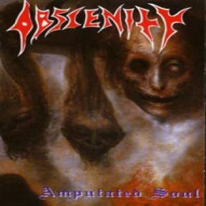 Obscenity - Amputated Souls cover art