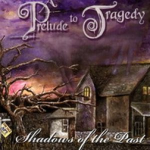 A prelude to tragedy - Shadows of the Past cover art