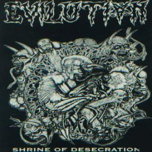 Evilution - Shrine of Desecration cover art