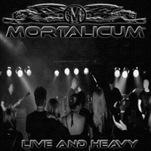 Mortalicum - Live and Heavy cover art