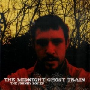 The Midnight Ghost Train - The Johnny Boy EP cover art
