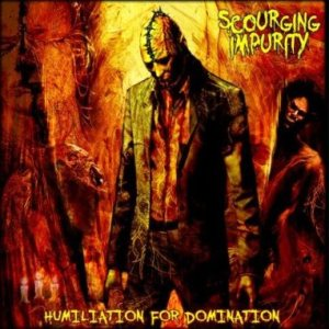 Scourging Impurity - Humiliation for Domination cover art