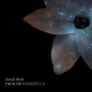 Procer Veneficus - Astral Birth cover art