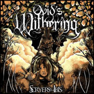 Ovid's Withering - Scryers of the Ibis cover art