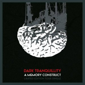 Dark Tranquillity - A Memory Construct cover art