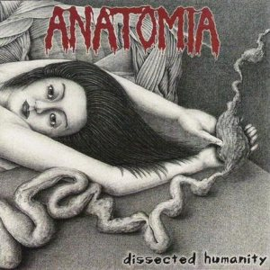Anatomia - Dissected Humanity cover art