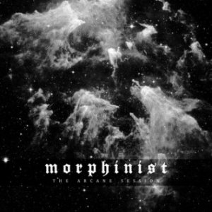 Morphinist - The Arcane Session cover art