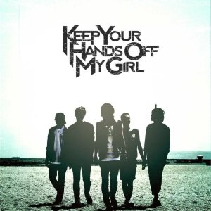 Keep Your Hands Off My Girl - Wait & See cover art