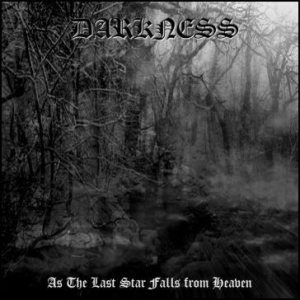 Darkness - As the Last Star Falls from Heaven cover art