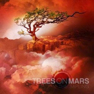 Trees On Mars - The Sapling cover art