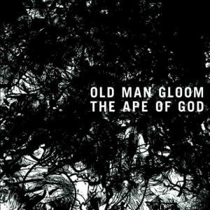 Old Man Gloom - The Ape of God cover art