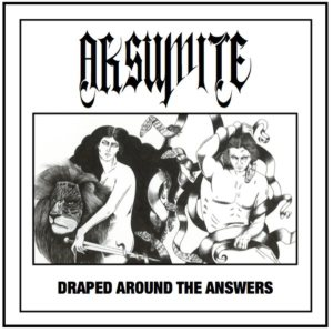 Aksumite - Draped Around the Answers cover art