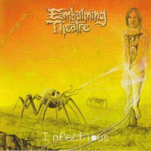 Embalming Theatre - Infectious cover art