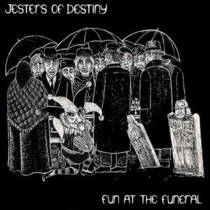 Jesters of Destiny - Fun at the Funeral cover art