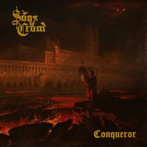 Sons of Crom - Conqueror cover art