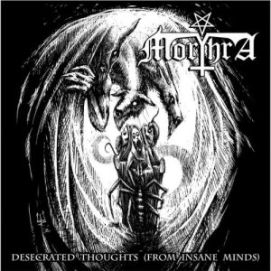 Morthra - Desecrated Thoughts (From Insane Minds) cover art