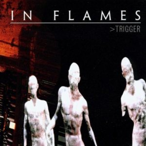 In Flames - Trigger cover art