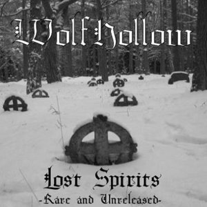 Wolfhollow - Lost Spirits (Rare and Unreleased) cover art