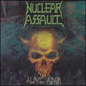 Nuclear Assault - Alive Again cover art