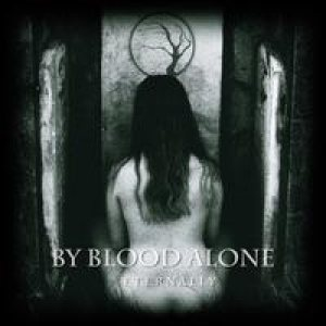 By Blood Alone - Eternally cover art