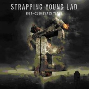 Strapping Young Lad - 1994 - 2006 Chaos Years cover art