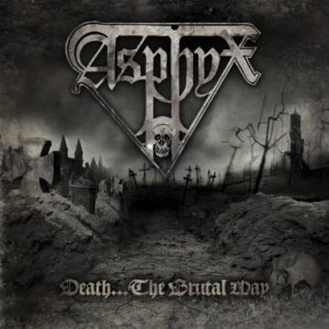 Asphyx - Death... the Brutal Way cover art