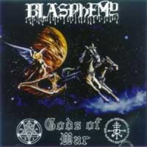 Blasphemy - Gods of War cover art
