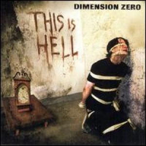 Dimension Zero - This Is Hell cover art