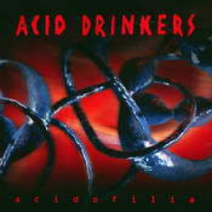 Acid Drinkers - Acidofilia cover art