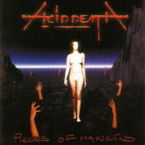 Acid Death - Pieces of Mankind cover art