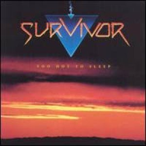 Survivor - Too Hot to Sleep cover art