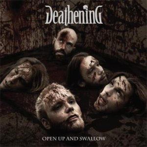 Deathening - Open Up and Swallow cover art