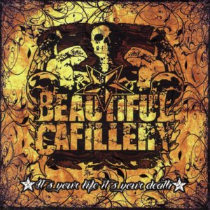 Beautiful Cafillery - It's Your Life, It's Your Death cover art