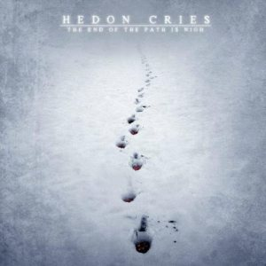 Hedon Cries - The End of the Path Is Nigh cover art