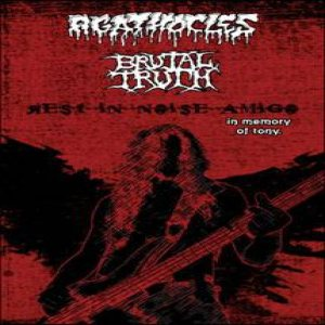 Brutal Truth / Agathocles - Rest in Noise Amigo cover art