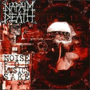 Napalm Death - Noise for Music's Sake cover art