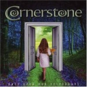 Cornerstone - Once Upon Our Yesterdays cover art