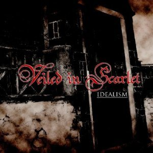 Veiled in Scarlet - Idealism cover art