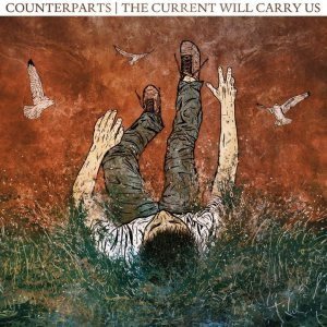 Counterparts - The Current Will Carry Us cover art