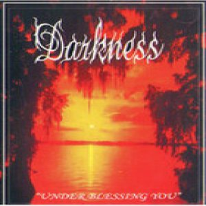 Darkness - Under Blessing You cover art
