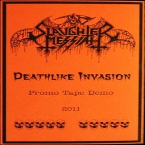 Slaughter Messiah - Deathlike Invasion cover art